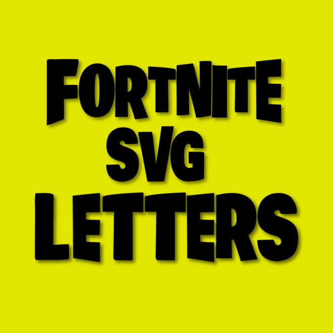 fortnite svg letters