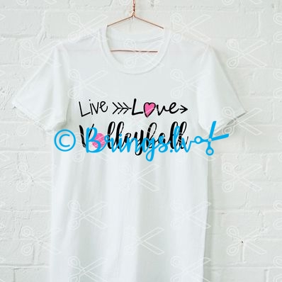 bd929a985f8 Live Love Volleyball fan T-shirt design SVG and DXF cut file