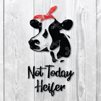 not today heifer svg