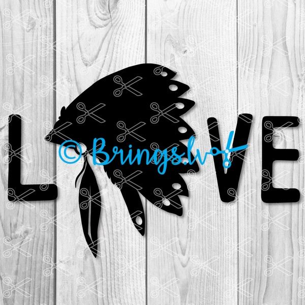 Love Indians SVG File