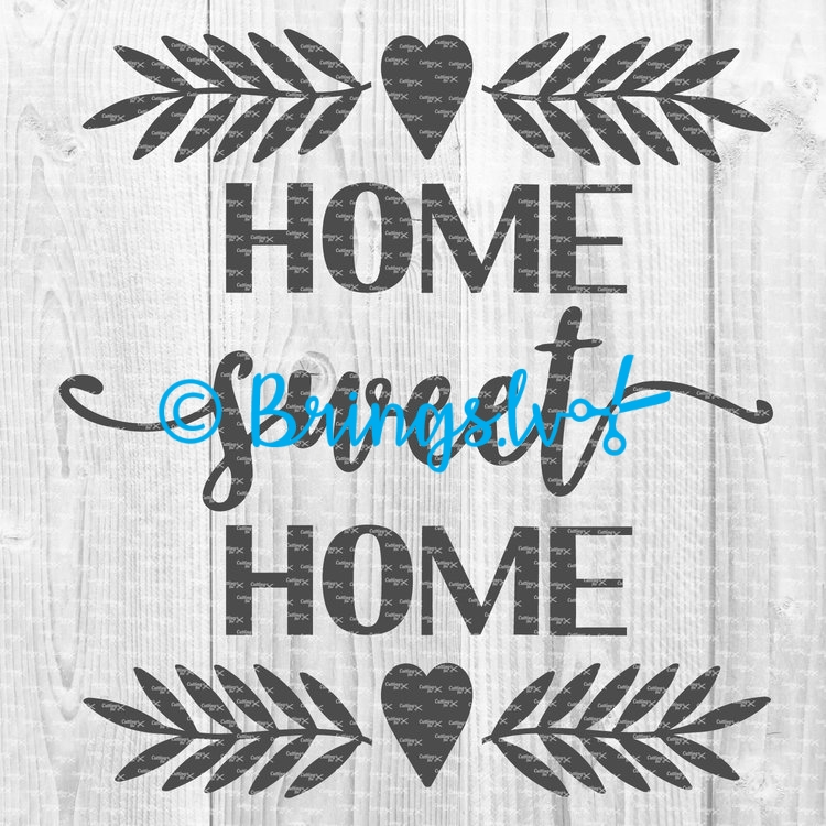 home sweet home - Home Sweet Home SVG Cut File