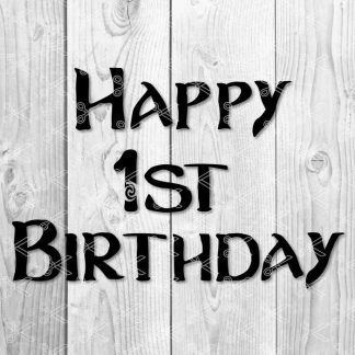 Happy 1st Birthday SVG