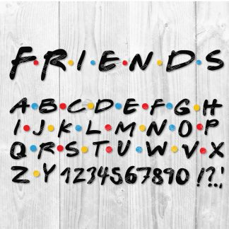 Friends Font SVG Cut File