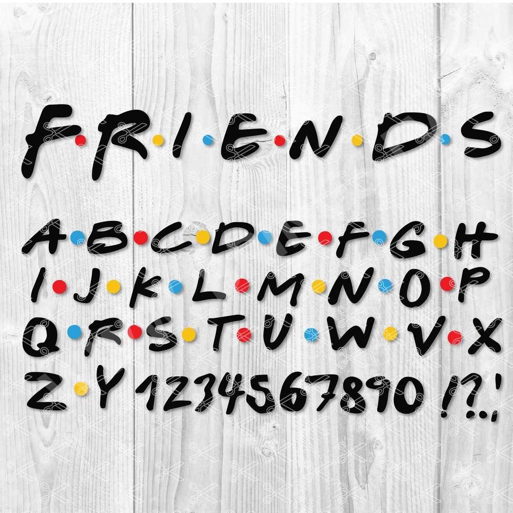 Friends Font SVG Cut File