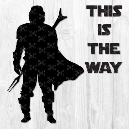 STAR WARS THE MANDALORIAN THIS IS THE WAY SVG