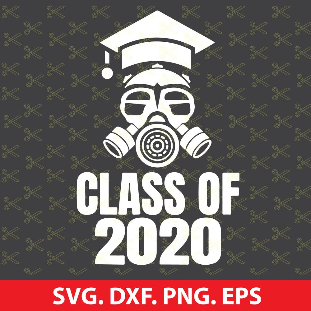 Class of 2020 Quarantine Seniors Gas Mask SVG