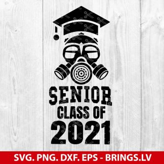 Class of 2021 Quarantine Seniors Gas Mask SVG