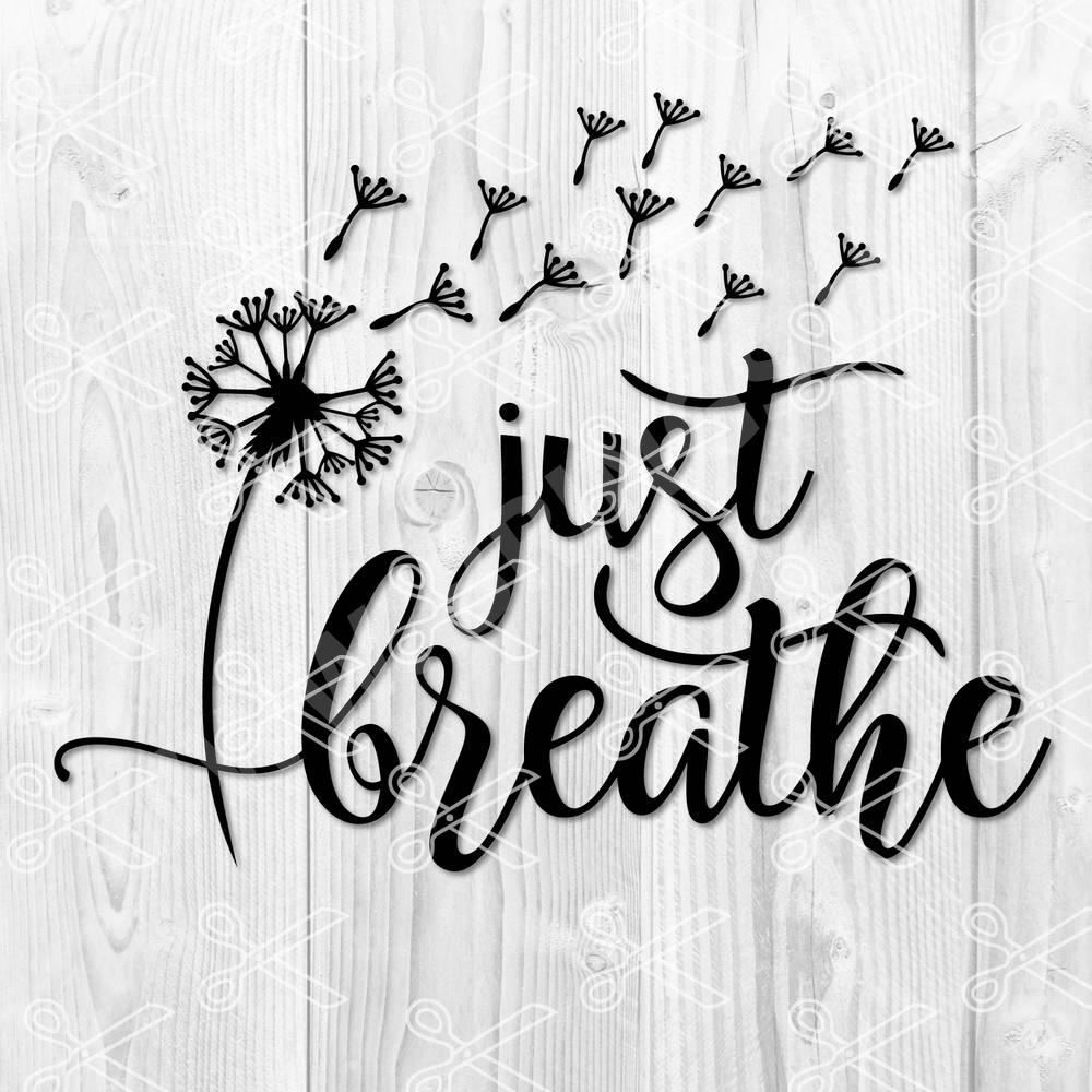 Just Breathe SVG File