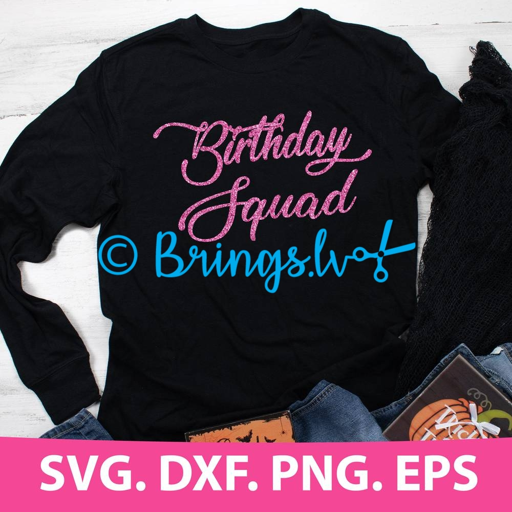 Birthday Squad SVG