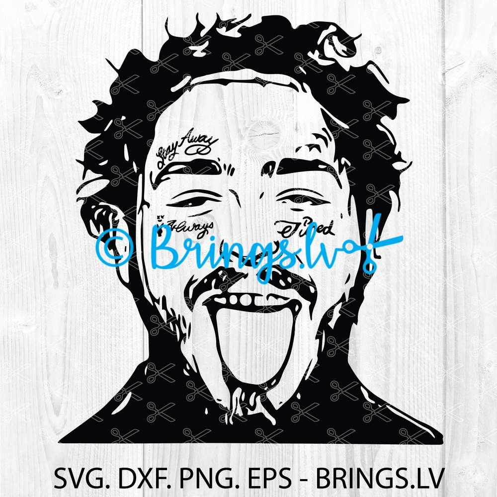 Post Malone Svg Dxf Png Eps Cut Files Instant Download