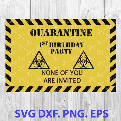 Quarantine 1st Birthday SVG