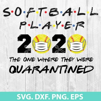 Softball Player 2020 Quarantined svg