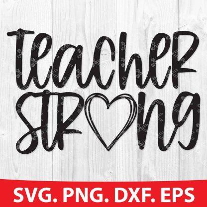 Teacher Strong SVG
