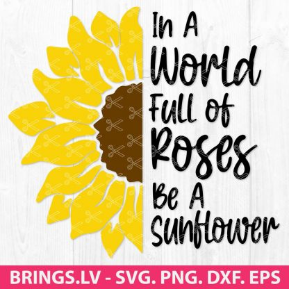 BE A SUNFLOWER SVG FILE