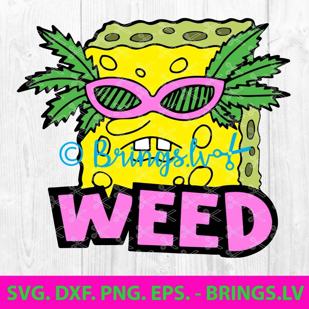 Weed Svg Dxf Png Eps Cut Files Cannabis Svg Hippie Svg