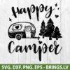Happy Camper SVG, DXF, PNG, EPS, Cut Files - Camper SVG - Camp SVG