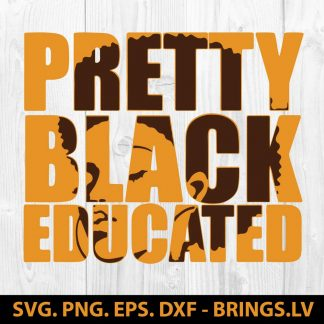 Pretty Black Educated SVG