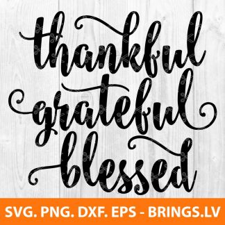 Thankful Grateful Blessed SVG
