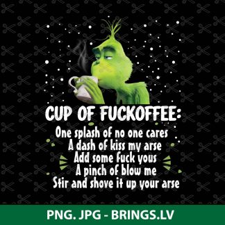 Cup of Fuckoffee Nice Hot Cup Of Coffee Grinch Mug