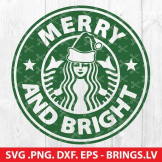 Merry and Bright Starbucks Christmas SVG