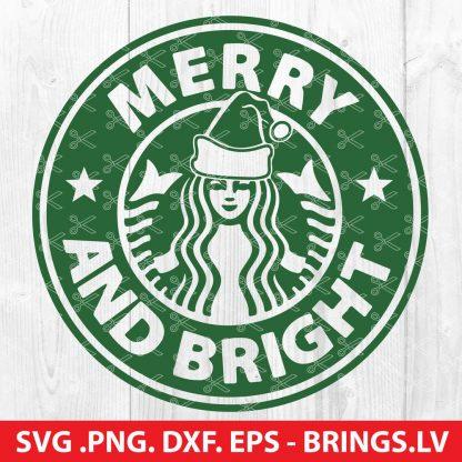 MERRY AND BRIGHT STARBUCKS CHRISTMAS SVG