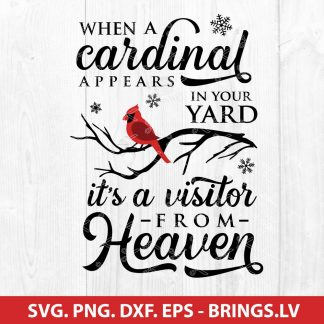 When A Cardinal Appears In Your Yard SVG