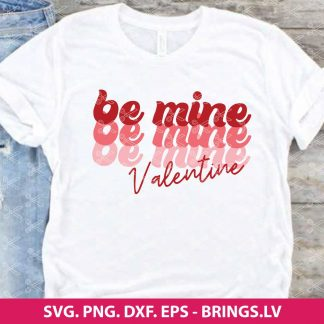 Be Mine SVG File