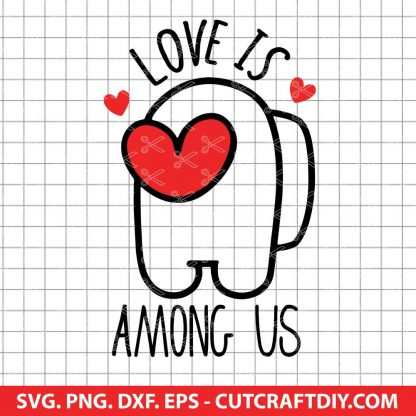 Love Is Among Us SVG