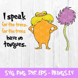 I Speak For The Trees Dr Seuss Lorax Book Kids SVG