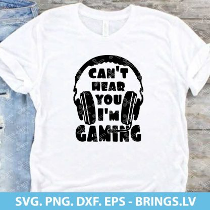 Cant hear you Im gaming svg