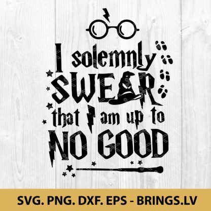 Solemnly swear that I am up to no good SVG