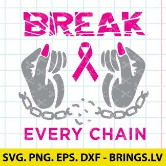 Break Every Chain SVG